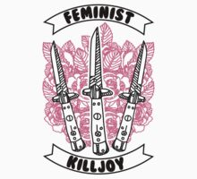 Feminist Killjoy by Look Human