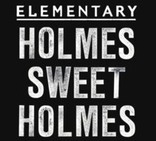 Elementary - Holmes Sweet Holmes by appfoto