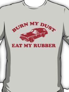 Burn My Dust T-Shirt