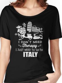Italy Therapy Women's Relaxed Fit T-Shirt