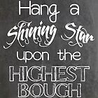 Hang a Shining Star Christmas Typography by Patricia Lupien