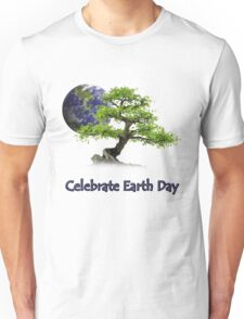 Celebrate Earth Day Unisex T-Shirt