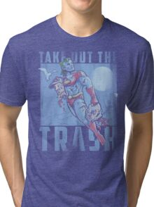 Take Out the Trash Tri-blend T-Shirt