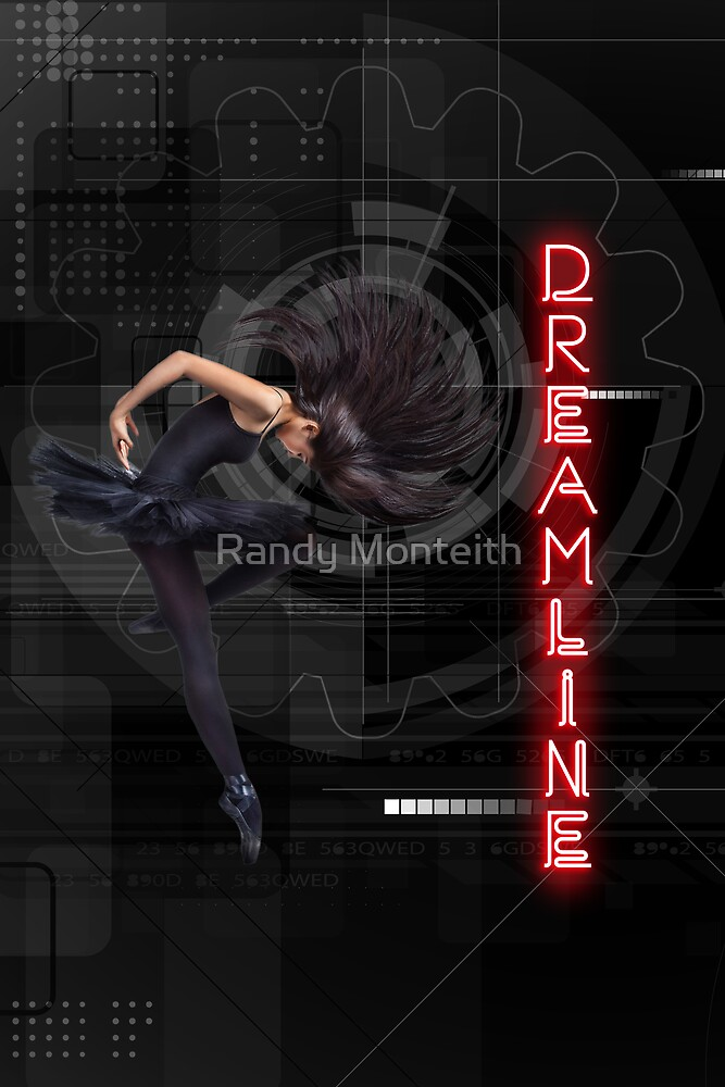 Dreamline by Randy Monteith