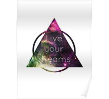 Live Your Dreams Poster