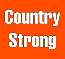 Country Strong by Alsvisions