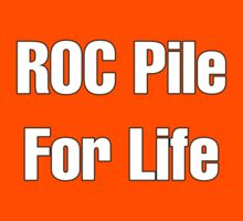 ROC Pile For Life by Alsvisions