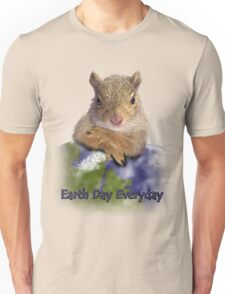 Earth Day Everyday Squirrel Unisex T-Shirt