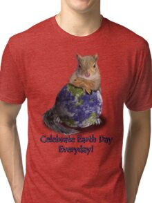 Celebrate Earth Day Everyday Squirrel Tri-blend T-Shirt
