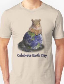 Celebrate Earth Day Squirrel T-Shirt