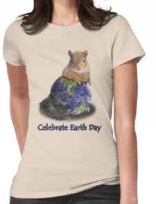 Celebrate Earth Day Squirrel Womens Fitted T-Shirt