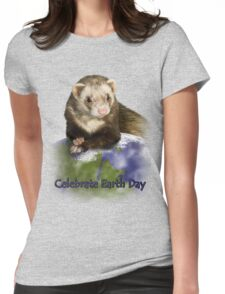 Celebrate Earth Day Ferret Womens Fitted T-Shirt