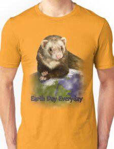 Earth Day Everyday Ferret Unisex T-Shirt