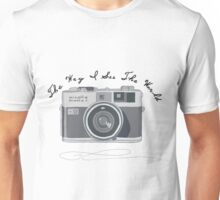 The Way I See The World Unisex T-Shirt