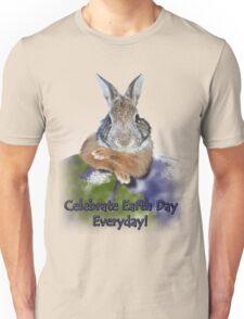 Celebrate Earth Day Everyday Rabbit Unisex T-Shirt