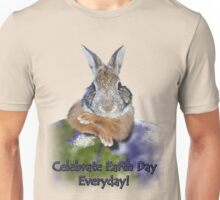 Celebrate Earth Day Everyday Rabbit Unisex T-Shirt