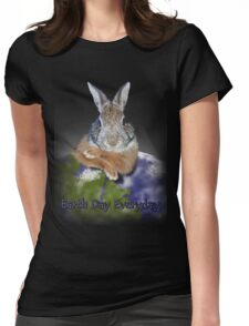 Earth Day Everyday Bunny Womens Fitted T-Shirt