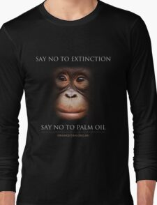 Say No to Extinction Long Sleeve T-Shirt