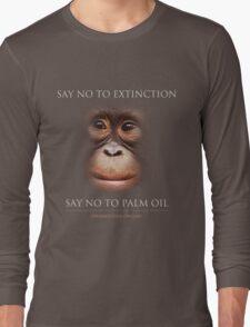 Say No to Extinction Long Sleeve T-Shirt