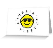 V I B E O U T Greeting Card