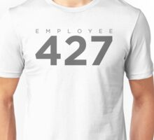 Monitoring Employee 427 Unisex T-Shirt