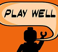 PLAY WELL Post Card, Poster, Print, Card by Chillee Wilson from Customize My Minifig by ChilleeW