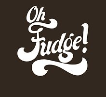 Oh Fudge! Unisex T-Shirt