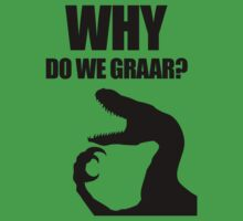Why Do We Graar? Velociraptor by jezkemp