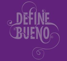 Define Bueno by cocolima