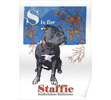 S is for Staffie Poster