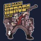 Big Damn Heroes by nikholmes