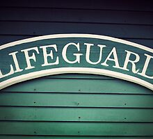 Lifeguard Sign by Stephanie Sherman