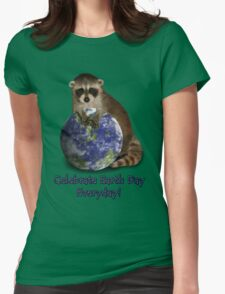 Celebrate Earth Day Everyday Raccoon T-Shirt