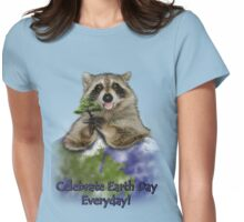Celebrate Earth Day Everyday Raccoon Womens Fitted T-Shirt
