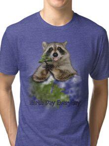 Earth Day Everyday Raccoon Tri-blend T-Shirt
