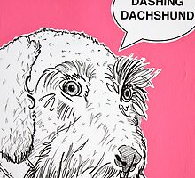 Dashing Dachshund ( Pink )  by Adam Regester
