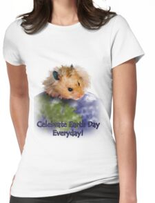 Celebrate Earth Day Everyday Hamster Womens Fitted T-Shirt