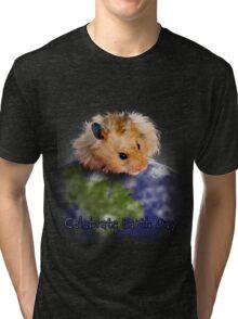 Celebrate Earth Day Hamster Tri-blend T-Shirt
