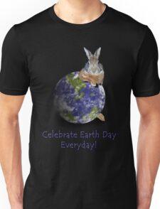 Celebrate Earth Day Everyday Bunny Unisex T-Shirt