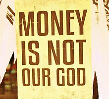Money Is Not Our God by Vincent J. Newman