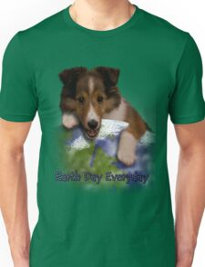 Earth Day Everyday Sheltie Puppy Unisex T-Shirt