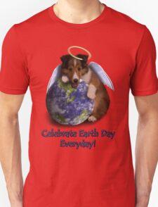 Celebrate Earth Day Everyday Angel Sheltie T-Shirt
