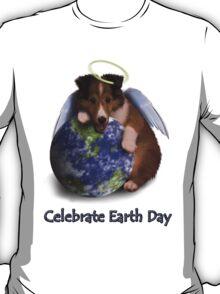 Celebrate Earth Day Angel Sheltie Puppy T-Shirt