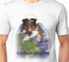 Celebrate Earth Day Angel Sheltie Unisex T-Shirt