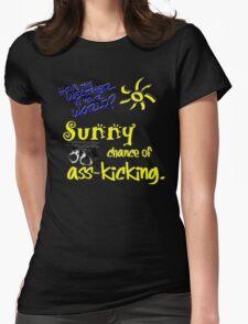 Sunny Chance of Ass-kicking T-Shirt