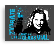 zydrate comes in a little glass vial Canvas Print