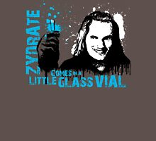 zydrate comes in a little glass vial Unisex T-Shirt