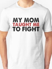 MY MOM T-Shirt