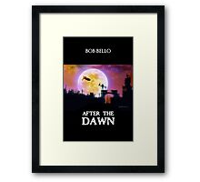 After The Dawn Framed Print
