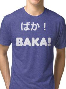 BAKA! Vector Tri-blend T-Shirt